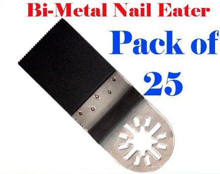 Pack of 25 Nail Eater Oscillating Multi Tool Saw Blades for Fein Multimaster Bosch Multi-x Craftsman Nextec Dremel Multi-max Ridgid Dremel Chicago